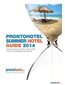 The ProntoHotel.com Summer Hotel Guide 2014
