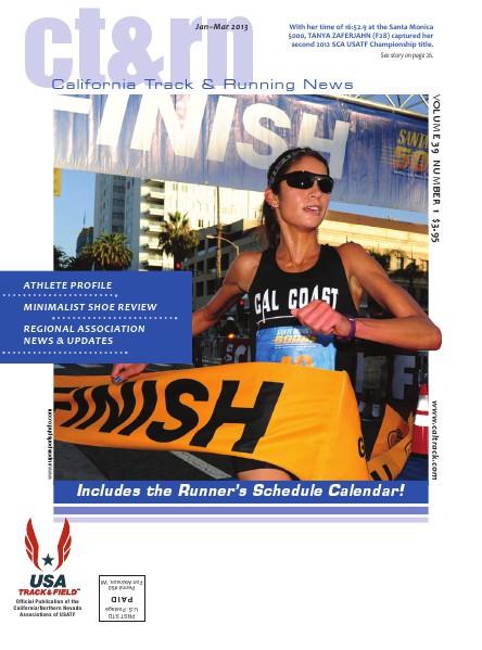 California Track & Running News Jan-Mar 2013, VOLUME 39 NUMBER 2