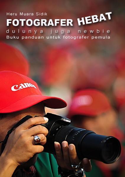 Fotografer Hebat Jul. 2014