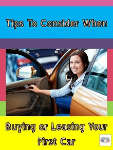 Tips To Consider When Buying or Leasing Your First Car.pdf