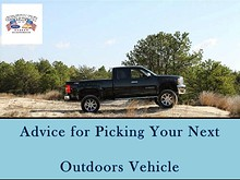Advice For Picking Your Next Outdoors Vehicle