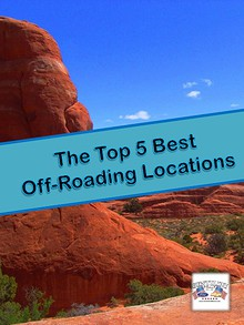 The Top 5 Best Off-Roading Locations