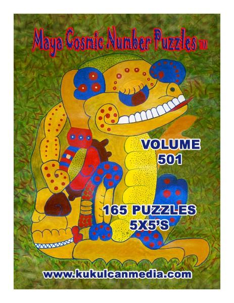 MAYA COSMIC NUMBER PUZZLES, VOL.501 MAYA COSMIC NUMBER PUZZLES, VOL. 501