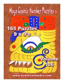 MAYA COSMIC NUMBER PUZZLES, VOL. 106