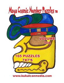 MAYA COSMIC NUMBER PUZZLES  VOLUME 104
