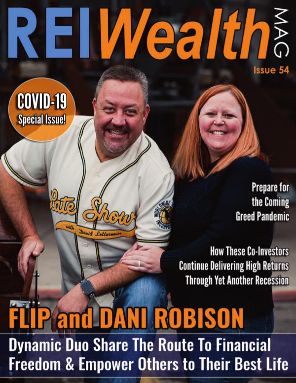 REI Wealth #54 - Featuring Flip and Dani Robison Issue #54 - COVID-19 Special Report