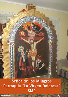 ENTRONIZACION SEÑOR DE LOS MILAGROS - PARROQUIA LA VIRGEN DOLOROSA