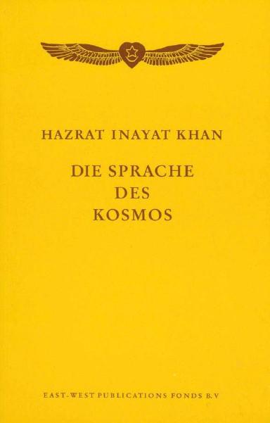 Die Sprache des Kosmos von Hazrat Inayat Khan