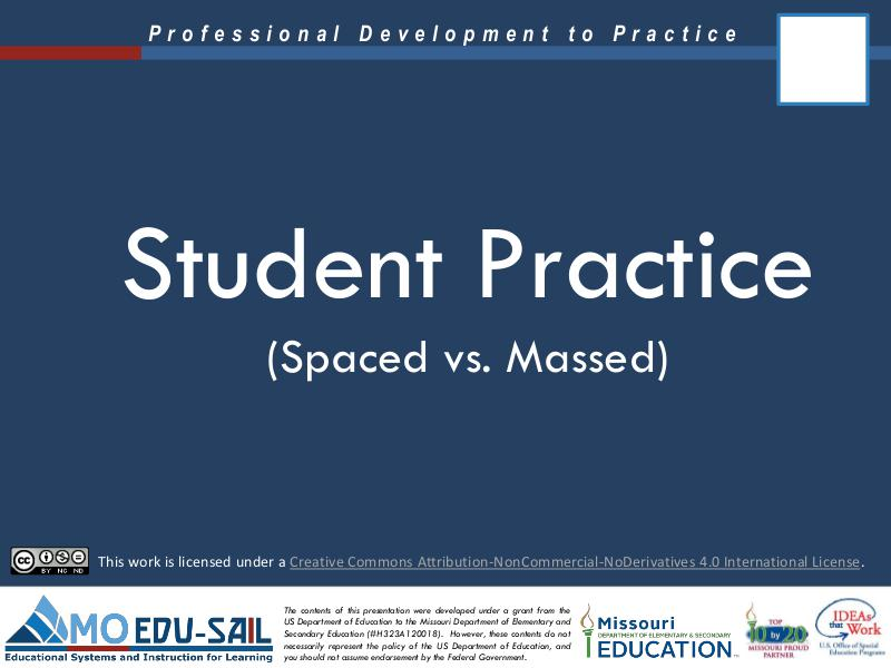 Student Practice: Spaced vs. Massed Practice Materials - Missouri ...