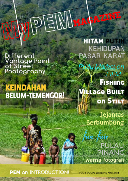 MyPEM Magazine – Vol. 1 First Edition, April 2014