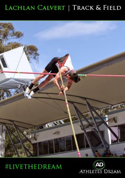 Athletes Dream Lachlan Calvert | Track & Field