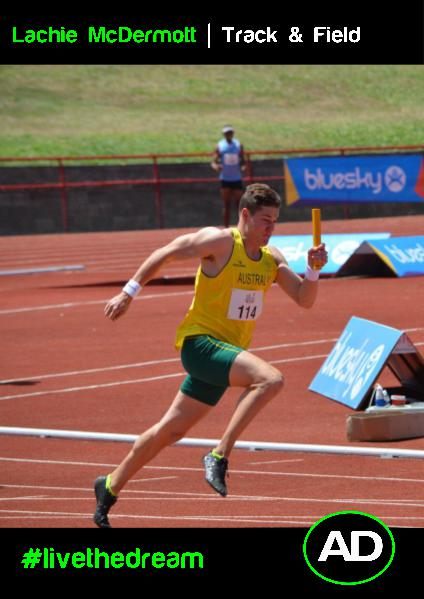 Athletes Dream Lachie McDermott | Track & Field