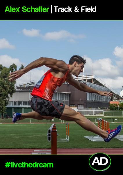 Athletes Dream Alex Schaffer   Track & Field
