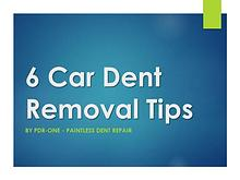 6 Car Dent Removal Tips