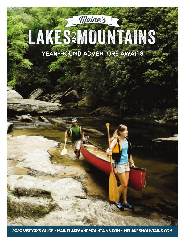 Maine's Lakes & Mountains Visitor's Guide 2020 Maine Lakes & Mountains