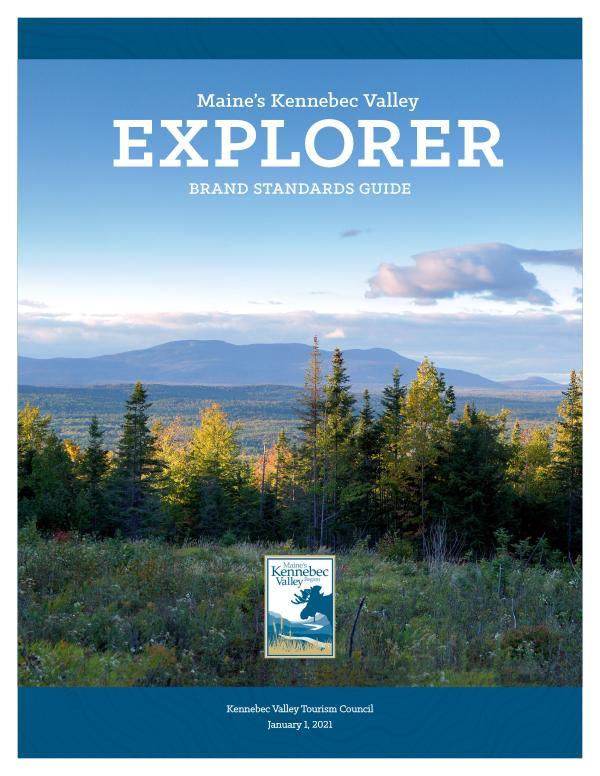 Maine's Kennebec Valley EXPLORER Brand Standards Guide