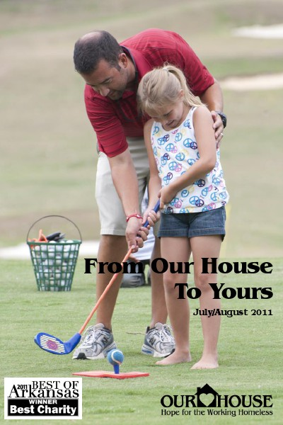 Our House e-newsletter July & August 2011