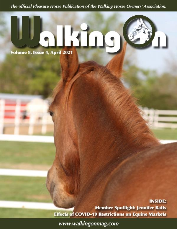 Walking On, Volume 8, Issue 4, April 2021
