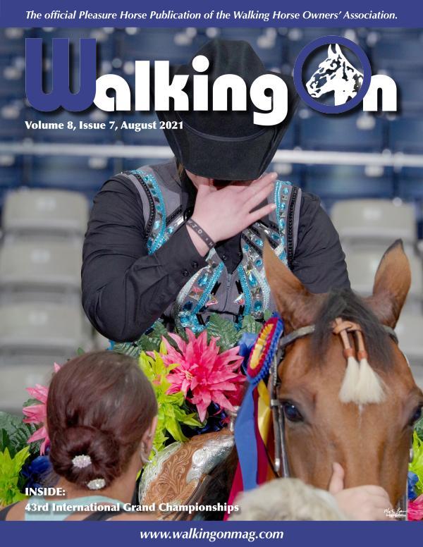 Walking On, Volume 8, Issue 7, August 2021