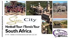 Sun City South Africa Netball and Tennis Tour