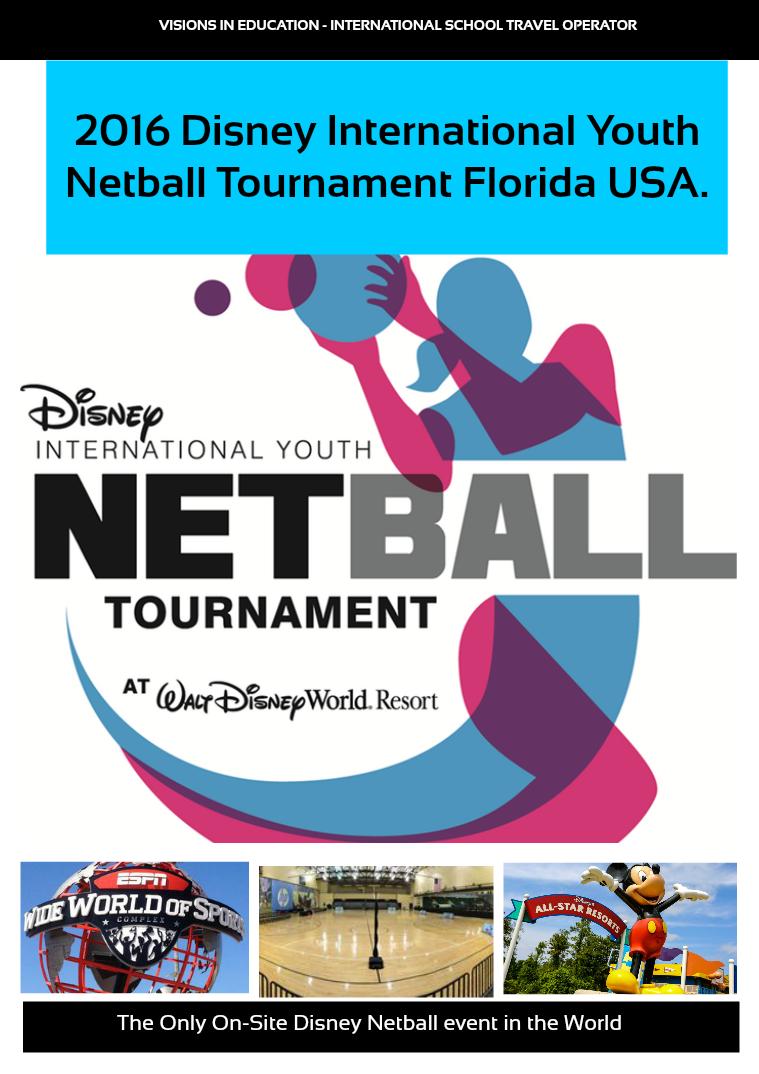 Disney International Youth Netball Tournament 2016 Disney Netball Brochure