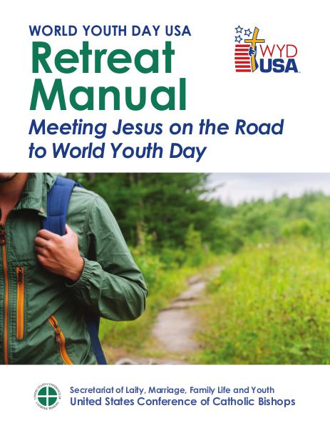 World Youth Day USA Guides Retreat Manual