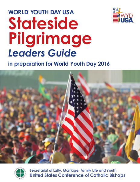World Youth Day USA Guides Stateside Pilgrimage Leaders Guide