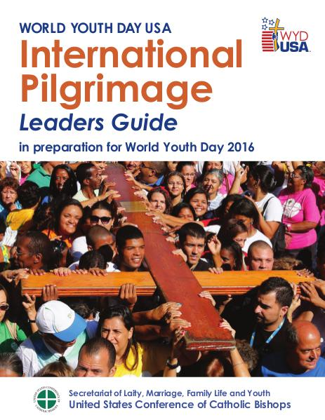 World Youth Day USA Guides International Pilgrimage Leaders Guide