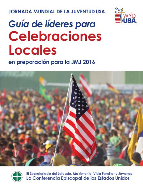 World Youth Day USA Guides Guía de líderes para celebraciones locales