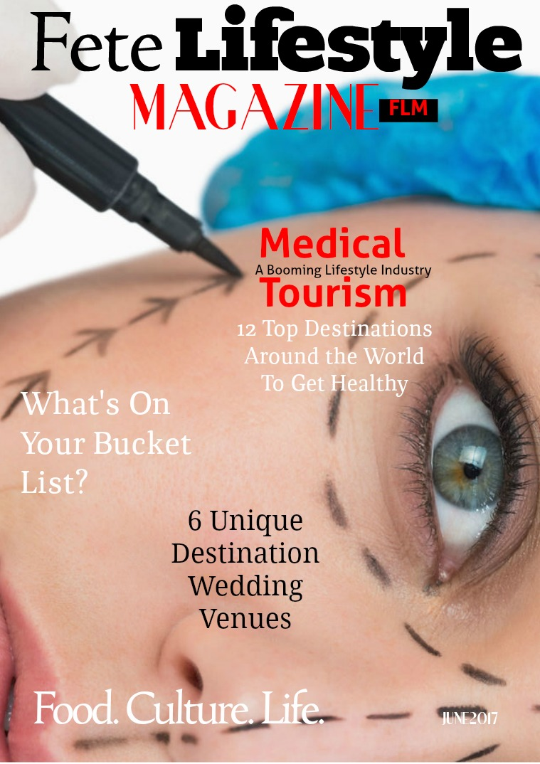 Fete Lifestyle Magazine June 2017 Travel Issue