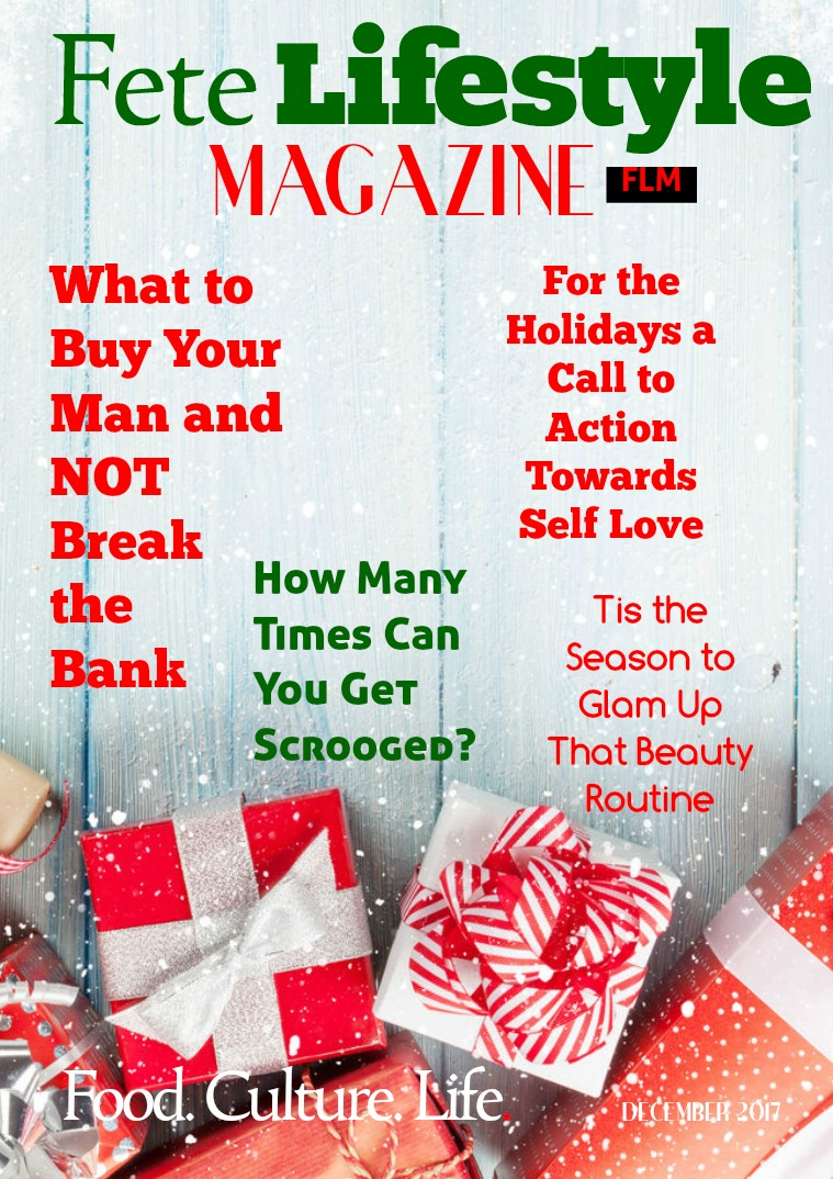 Fete Lifestyle Magazine December 2017 Holiday Issue