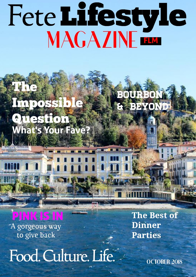 Fete Lifestyle Magazine October 2018 - The Best Of Issue