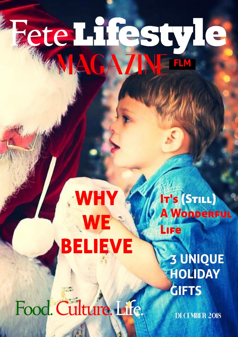 Fete Lifestyle Magazine December 2018 - Holiday Issue