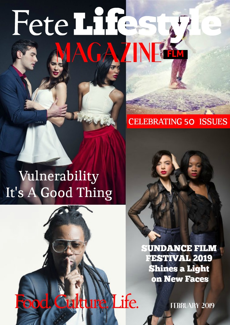 Fete Lifestyle Magazine February 2019 - Relationships. Our 50 Issue.