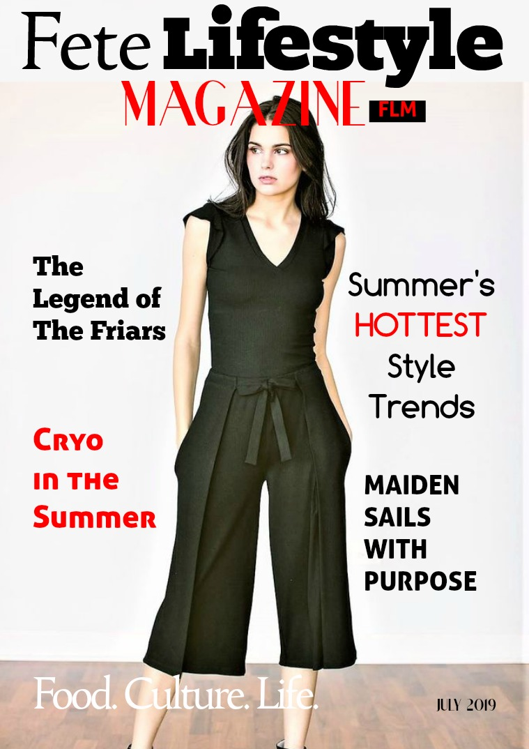 Fete Lifestyle Magazine July 2019 - Summer Issue