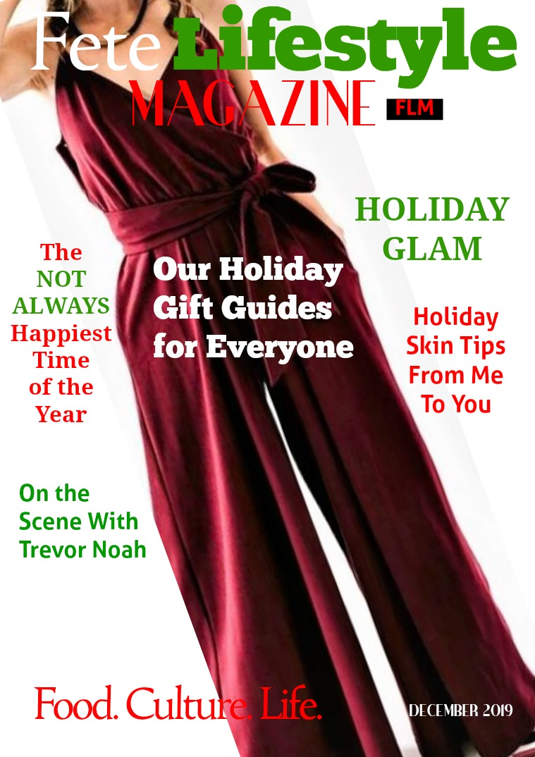 Fete Lifestyle Magazine December 2019 - Holiday Issue