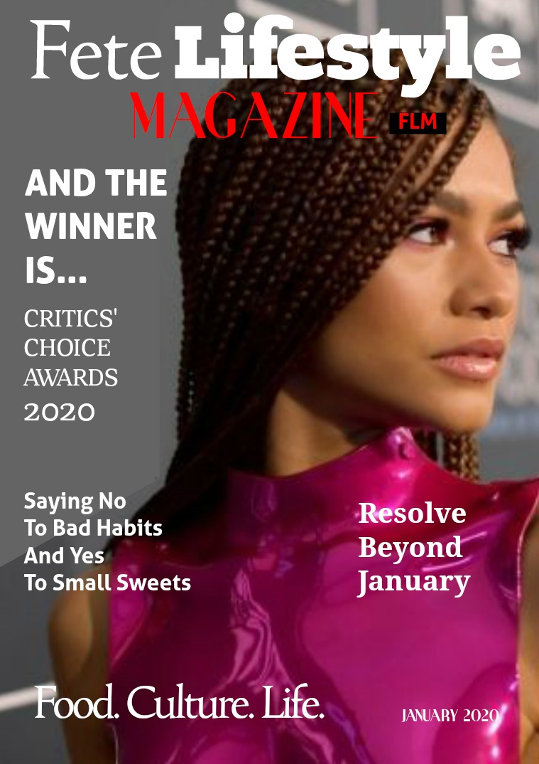 Fete Lifestyle Magazine January 2020 - The Experience Issue