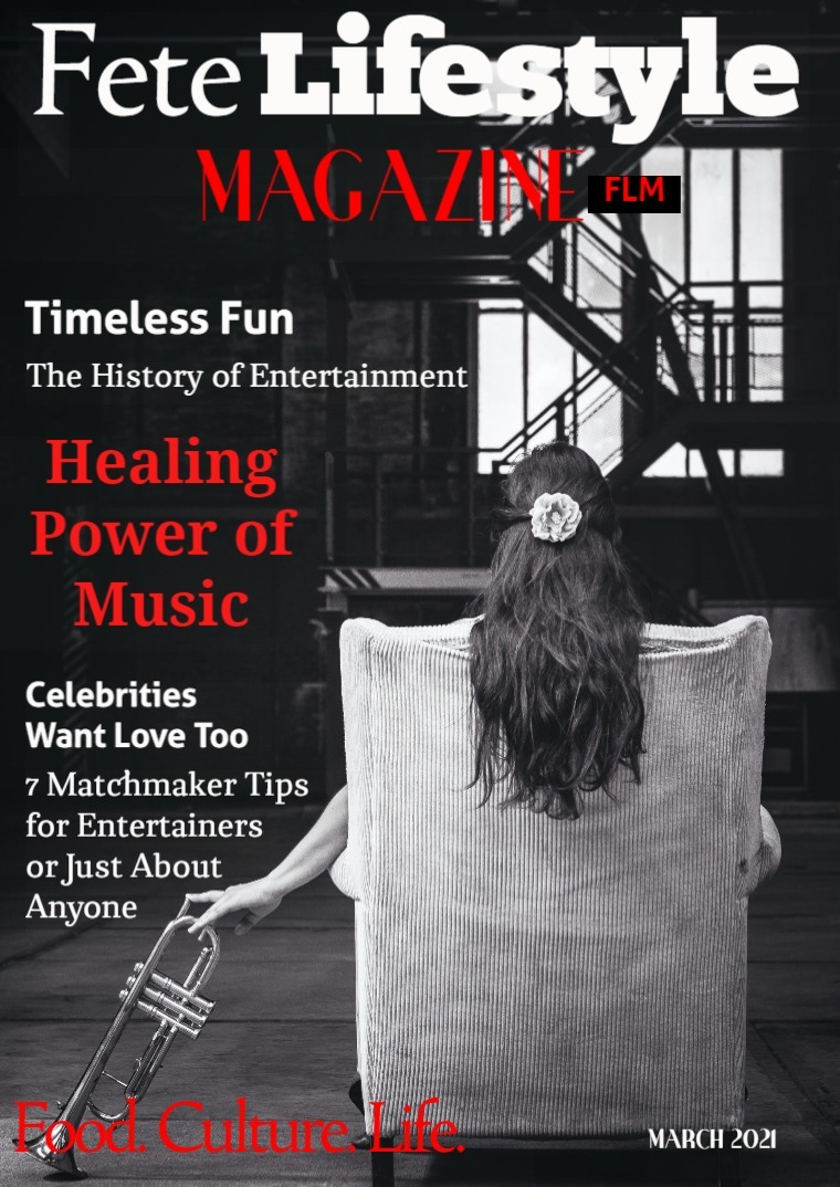 Fete Lifestyle Magazine March 2021 - Entertainment Issue