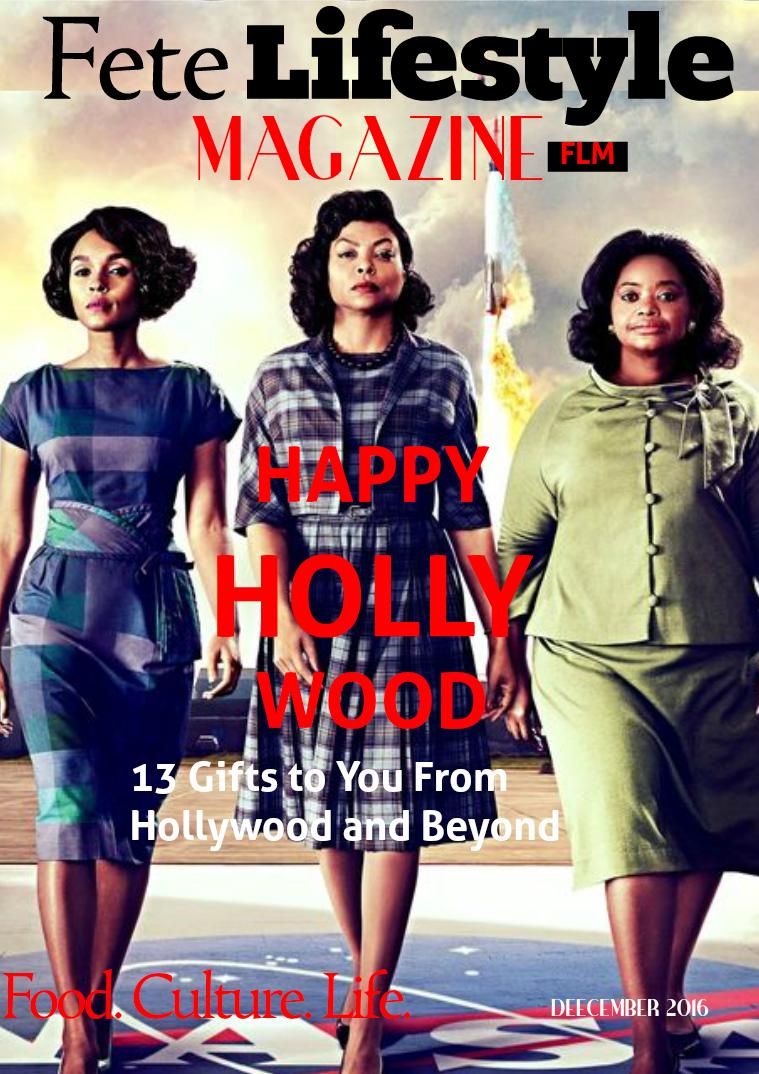Fete Lifestyle Magazine December 2016 Holiday Issue