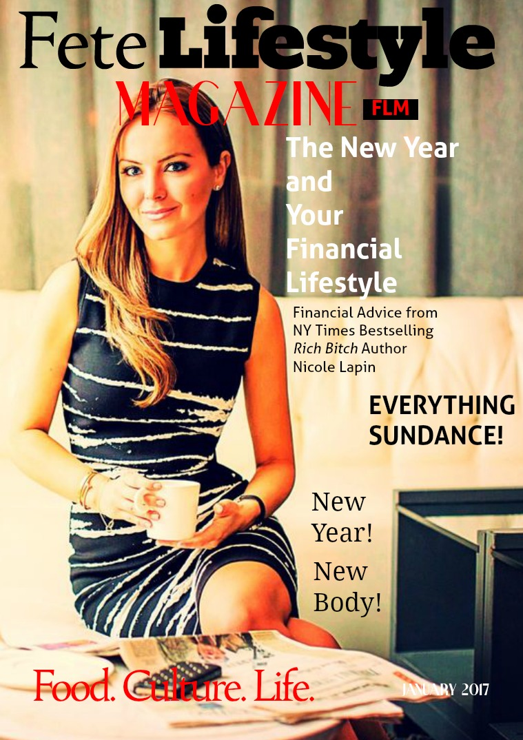 Fete Lifestyle Magazine January 2017 New Beginnings Issue