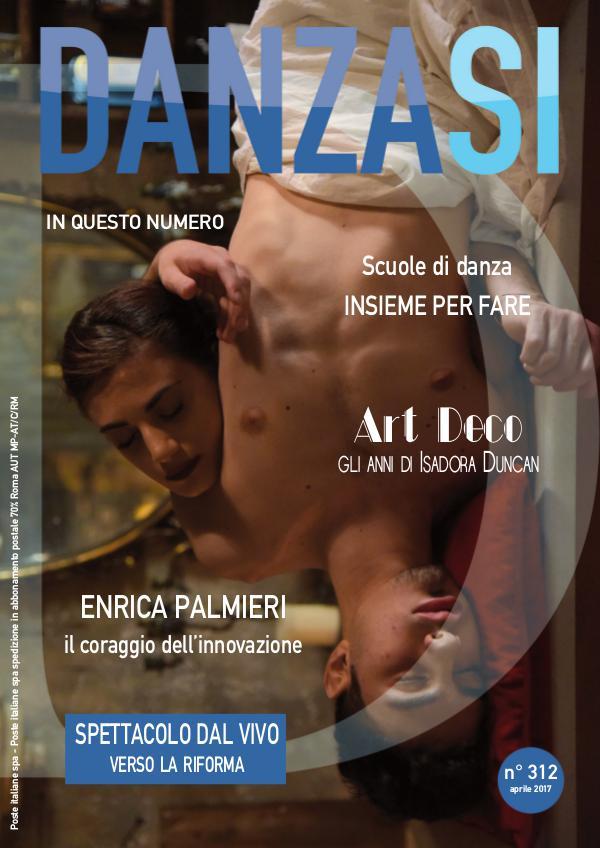 Anteprima DanzaSì numero 312 di aprile 2017