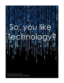 So You Like Technology?