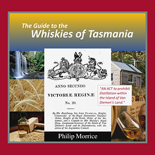 The Guide to the Whiskies of Tasmania