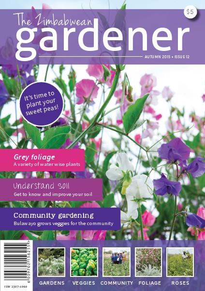 The Zimbabwean Gardener Issue 12 Autumn 2015 High res