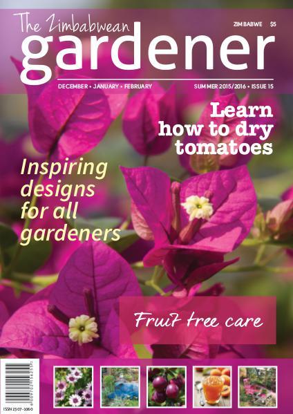 The Zimbabwean Gardener Issue 15 Summer 2015/2016 Low res