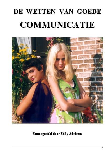 De Wetten Voor Goede Communicatie