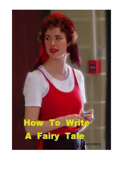 How to Write A Good Fairy Tale