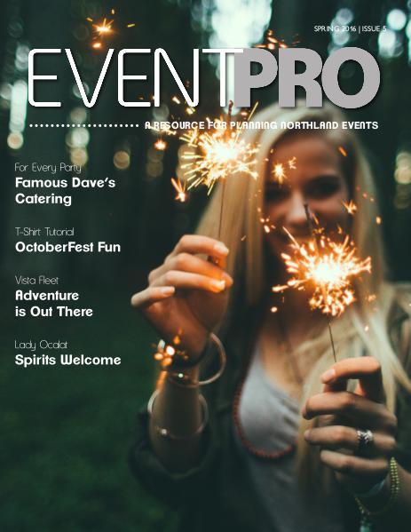 EventPro Magazine - Spring 2015 EventPro Magazine Spring 2016