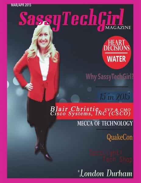SassyTechGirl Magazine Vol. 1 Issue 1