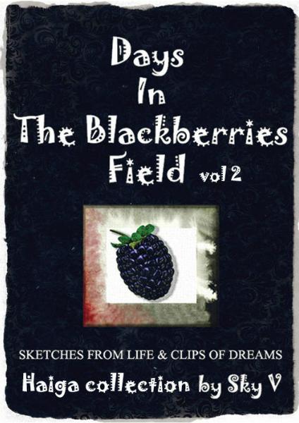Days In The Blackberry Field 2 by Sky V